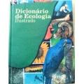 Dicionário de Ecologia - Ilustrado