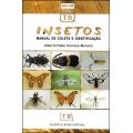 Insetos - Manual de Coleta e Identificação
