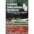 Plantas para Jardim no Brasil