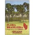 Flora Brasileira (Palmeiras)