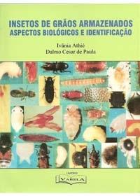 Insetos de Grãos Armazenados - Aspectos biológicos e identificaçãoog:image