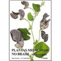 Plantas Medicinais no Brasil 2ª Edição